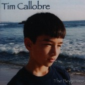 Tim Callobre The Beginning CD Cover Tim Callobre   Exclusive Interview